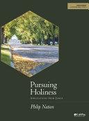 Pursuing Holiness   Bible Study Book