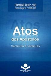Comentários SBB - Atos versículo a versículo