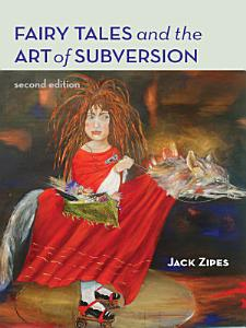Fairy Tales and the Art of Subversion PDF