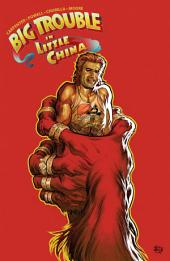 Big Trouble in Little China Vol. 3: Volume 3, Issues 9-12