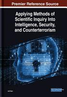 Applying Methods of Scientific Inquiry Into Intelligence  Security  and Counterterrorism PDF