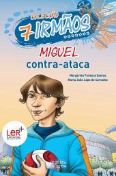 Miguel Contra-Ataca