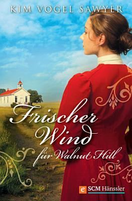 Frischer Wind f  r Walnut Hill PDF