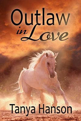 Outlaw in Love