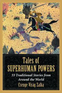 Tales of Superhuman Powers Book