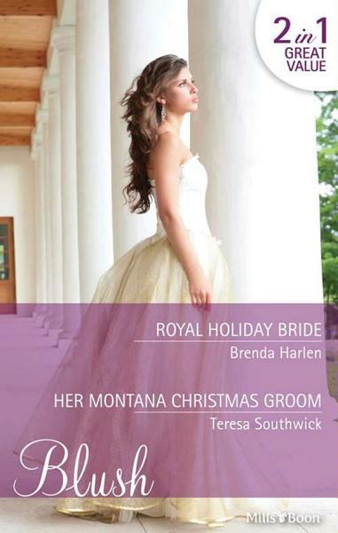 Download Royal Holiday Bride Her Montana Christmas Groom Book