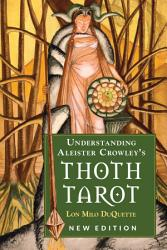 Understanding Aleister Crowley s Thoth Tarot PDF