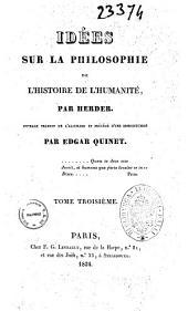 Idees sur la philosophie de l'histoire de l'humanite par Herder: Volume3