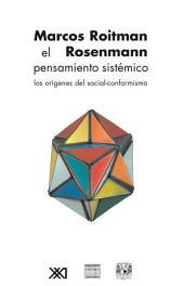 El Pensamiento Sistemático: Los Orígenes Del Social-Conformismo