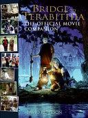 Bridge to Terabithia  The Official Movie Companion PDF