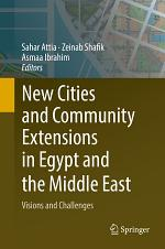 New Cities and Community Extensions in Egypt and the Middle East