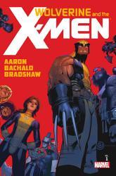 Wolverine The X Men By Jason Aaron Vol 1 Book PDF