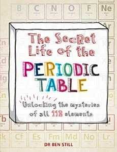 The Secret Life of the Periodic Table PDF