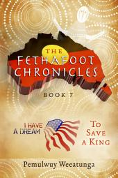 The Fethafoot Chronicles: To Save a King