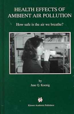 Health Effects of Ambient Air Pollution