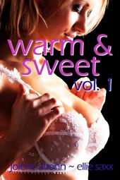 Warm and Sweet, Vol. 1: Lactation and Bondage Sex Fantasies
