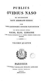 """""""Publii Ovidii Nasonis """"Quae extant omnia opera: Volume 4"""