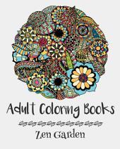 Adult Coloring Books: Zen Garden