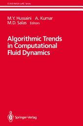 Algorithmic Trends in Computational Fluid Dynamics