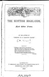 The Scottish Highlands: And Other Poems
