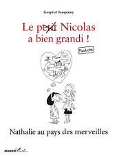Nathalie au pays des merveilles: Le petit Nicolas a bien grandi ! Pastiche