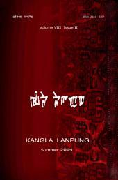KANGLA LANPUNG Volume VIII Issue II: Summer 2014