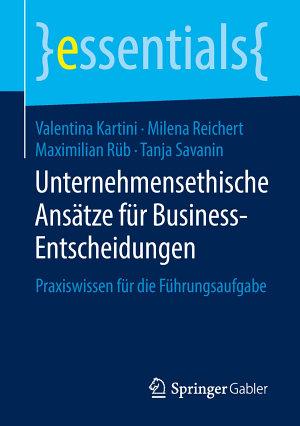 Unternehmensethische Ans  tze f  r Business Entscheidungen PDF