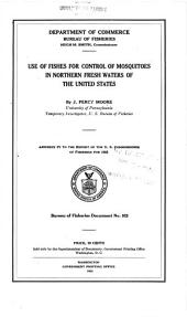 Use of fishes for control of mosquitoes in northern fresh waters of the United States: Volumes 921-945