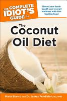 The Complete Idiot s Guide to the Coconut Oil Diet PDF