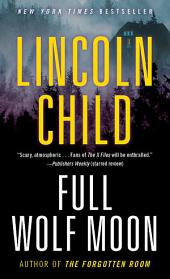 Full Wolf Moon: A Novel