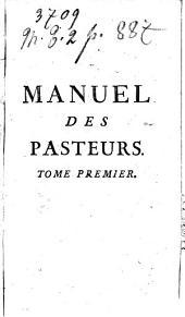 Manuel des pasteurs... par M. l'abbé Dinouart,...