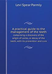 A practical guide to the management of the teeth