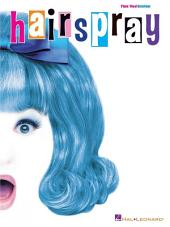 Hairspray (Songbook): Piano/Vocal Selections