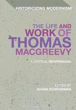 The Life and Work of Thomas MacGreevy