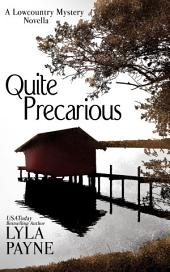 Quite Precarious (A Lowcountry Novella)