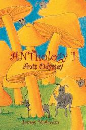 ANThology 1 : Ants Odyssey: Ants Odyssey