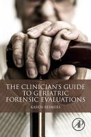 The Clinician s Guide to Geriatric Forensic Evaluations PDF