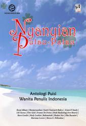 Nyanyian Pulau-Pulau: Antologi Wanita Penulis Indonesia