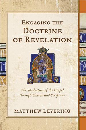 Engaging the Doctrine of Revelation PDF