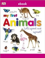 My First Animals Let s Squeak and Squawk PDF