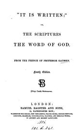 'It is written': or, Every word and expression contained in the Scriptures proved to be from God