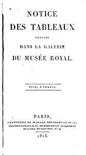 Notice des tableaux exposés dans la galerie du Musée royal