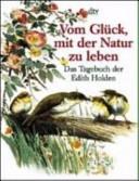 Vom Gl  ck  mit der Natur zu leben PDF