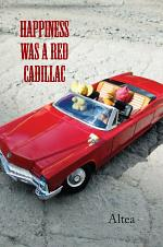 Happiness was a Red Cadillac