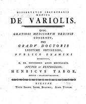 Dissertatio Inavgvralis Medica De Variolis ... D. 20. Decembris Anno 1776