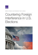 Countering Foreign Interference in U.S. Elections