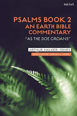 Psalms Book 2  An Earth Bible Commentary