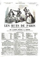 Les rues de Paris: Mélodrame populaire en 6 actes et 8 tableaux. Par E. Grangé, [Alfred-Charlemagne Lartigue, dit] Delacour et [Lambert] Thiboust. Représenté, pour la 1. fois, à Paris, sur le Théâtre de l'Ambigu-Comique, le 26 août 1854