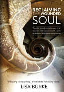 Reclaiming the Wounded Soul PDF