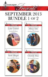 Harlequin Presents September 2013 - Bundle 1 of 2: Challenging Dante\Lost to the Desert Warrior\His Ring Is Not Enough\His Unexpected Legacy